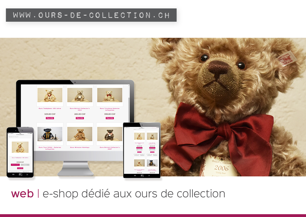 nouvelle e-boutique : www.ours-de-collection.ch